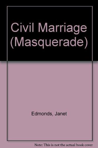 9780263119466: Civil Marriage (Masquerade S.)