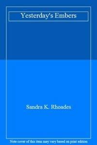 9780263119589: Yesterday's Embers