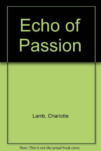 9780263119664: Echo of Passion