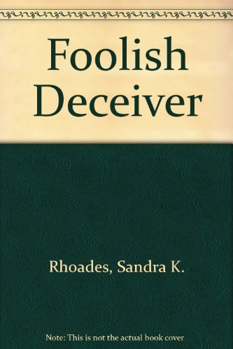 9780263120202: Foolish Deceiver
