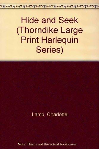 9780263120356: Hide and Seek (Thorndike Large Print Harlequin Series)