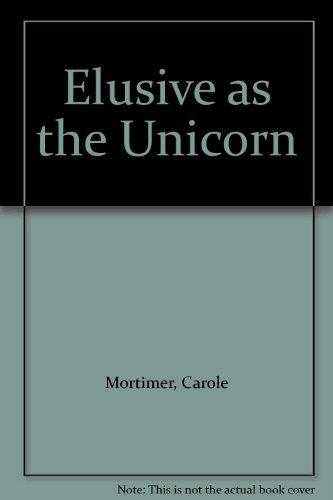9780263120936: Elusive as the Unicorn