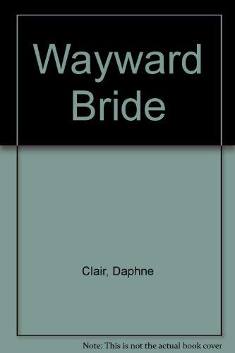 9780263121261: Wayward Bride