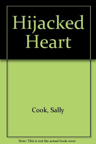 9780263121551: Hijacked Heart