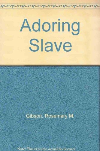 9780263122176: Adoring Slave