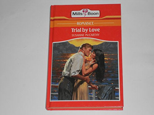 9780263122244: Trial by Love (Romance)