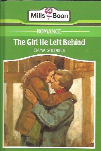 9780263123821: The Girl He Left Behind