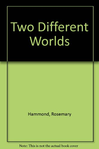 9780263124408: Two Different Worlds