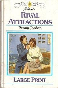 Rival Attractions (0263124843) by Penny Jordan