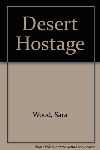9780263125160: Desert Hostage