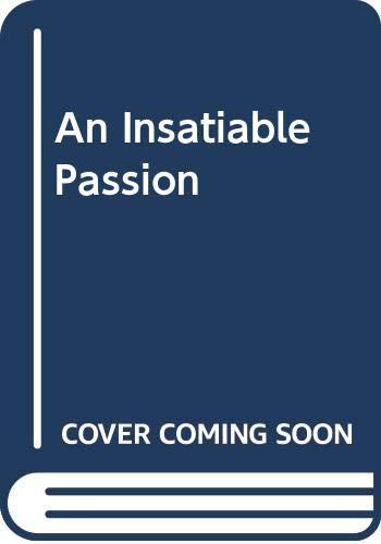 9780263125429: An Insatiable Passion