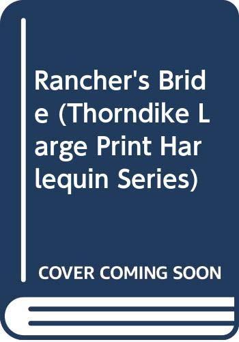 9780263126174: Rancher's Bride