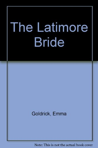 9780263126402: The Latimore Bride