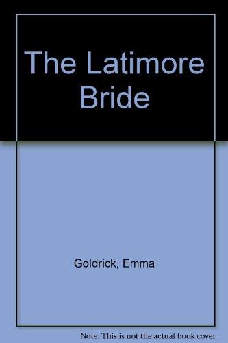 9780263126402: The Latimore Bride