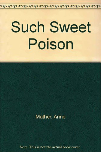 9780263127621: Such Sweet Poison (Romance)