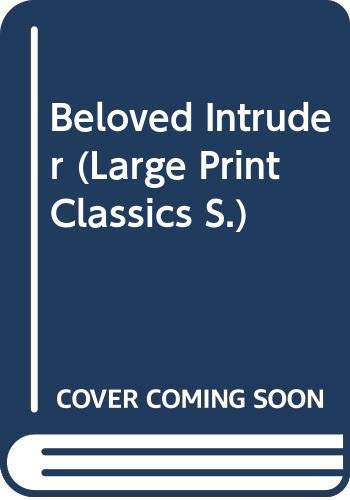 9780263127836: Beloved Intruder (Large Print Classics)