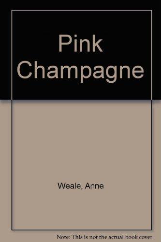 9780263127980: Pink Champagne (Romance)