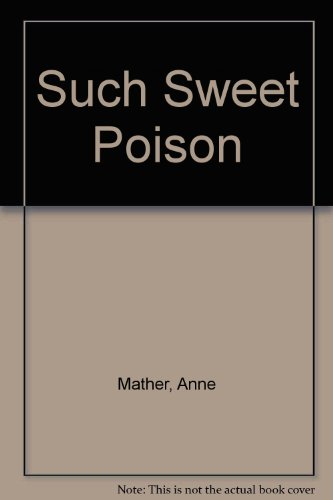 9780263128079: Such Sweet Poison