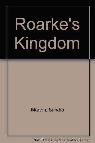 Roarke's Kingdom (0263129160) by Marton, Sandra