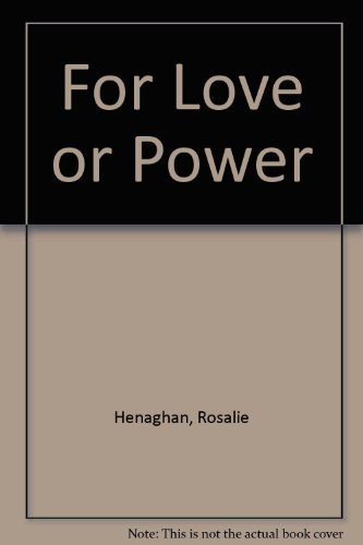 9780263130188: For Love or Power