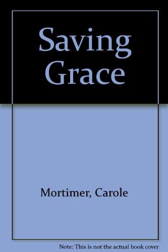 9780263130201: Saving Grace