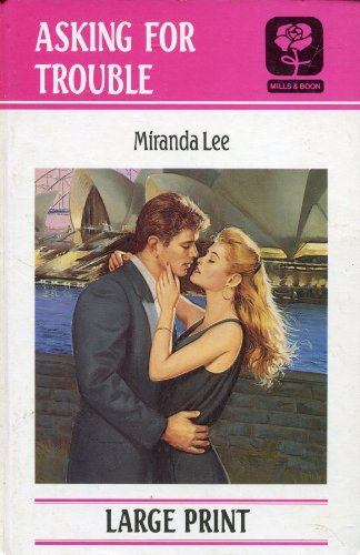 9780263130294: Asking for Trouble (Mills & Boon Large Print)