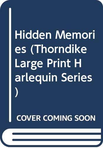 9780263131314: Hidden Memories (Thorndike Large Print Harlequin Series)