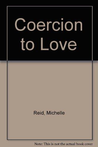 9780263131352: Coercion to Love