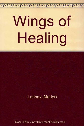Wings of Healing (0263131521) by Lennox