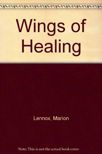 Wings of Healing (9780263131529) by Lennox