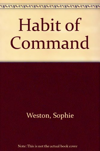 9780263132342: Habit of Command