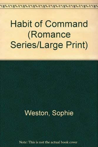 9780263132694: Habit of Command (Romance Series/Large Print)