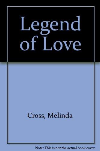 Legend of Love: Cross, Melinda