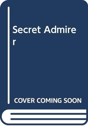 9780263133127: Secret Admirer