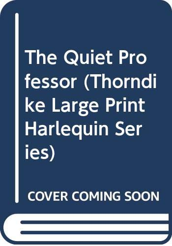 9780263133585: The Quiet Professor (Harlequin Romance, 3279)