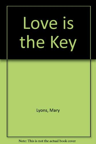9780263134070: Love Is the Key