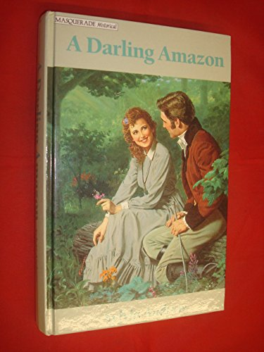 9780263134926: A Darling Amazon (Masquerade)
