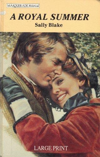 9780263135442: A Royal Summer (Masquerade Historical Romance Series/Large Print)