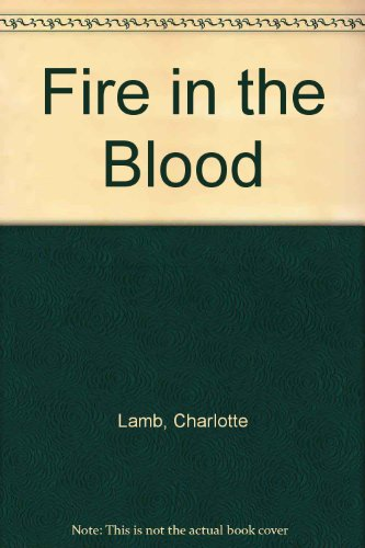 9780263136241: Fire in the Blood