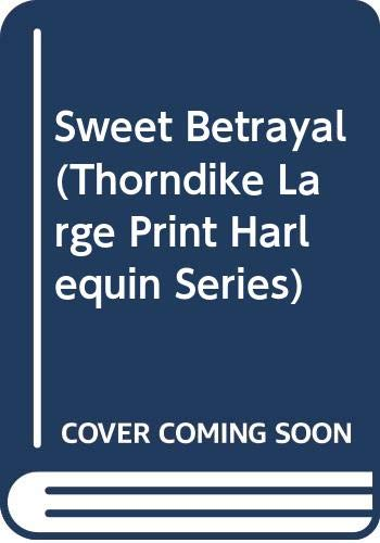9780263136470: Sweet Betrayal