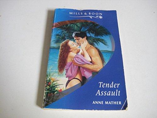 9780263136739: Tender Assault