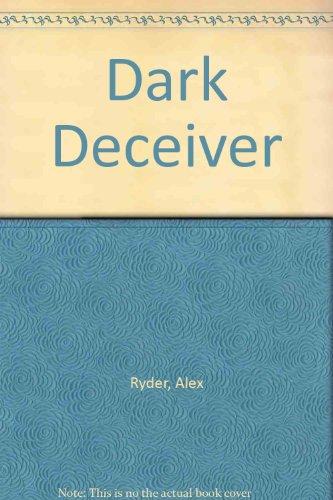 9780263137064: Dark Deceiver