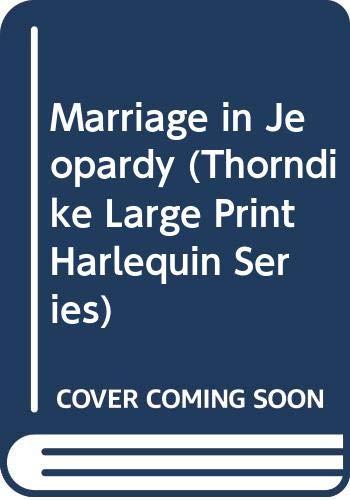 9780263137149: Marriage in Jeopardy