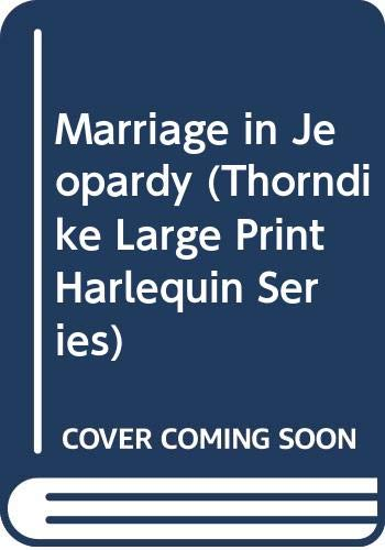 9780263137149: Marriage in Jeopardy