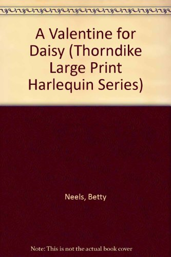 9780263137231: A Valentine for Daisy (Harlequin Romance, 3347)