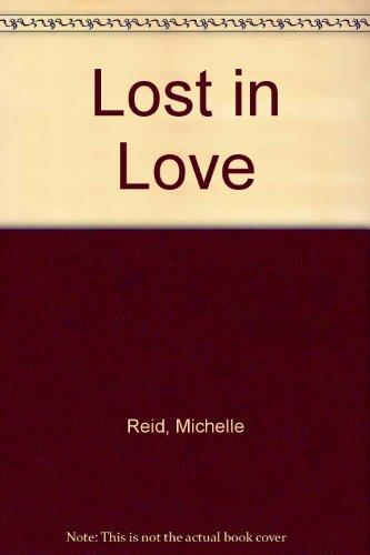 Lost in Love (0263137465) by Michelle Reid