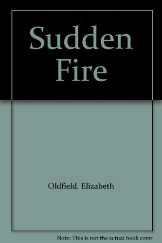 9780263137781: Sudden Fire