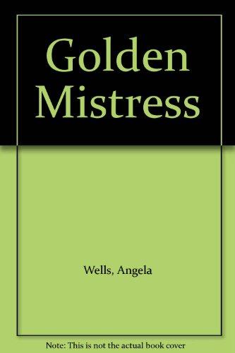 9780263137965: Golden Mistress