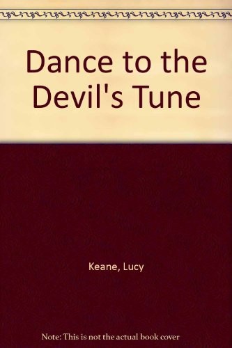 9780263138627: Dance to the Devil's Tune