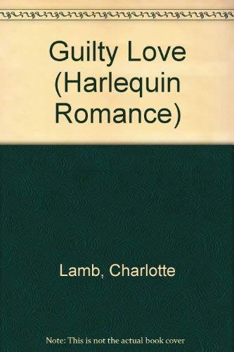 Guilty Love: Charlotte Lamb